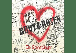 Grenzgänger - Brot & Rosen  - (CD)