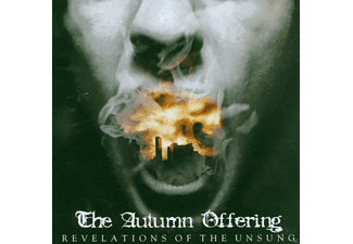 The Autumn Offering - Revelations Of Tue Unsung - (CD)