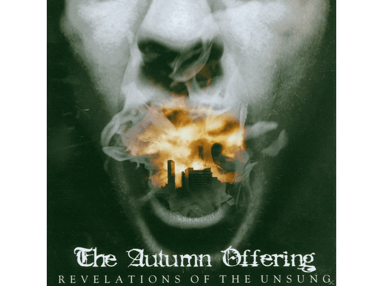 The Autumn Offering - Revelations Of Tue Unsung [CD]