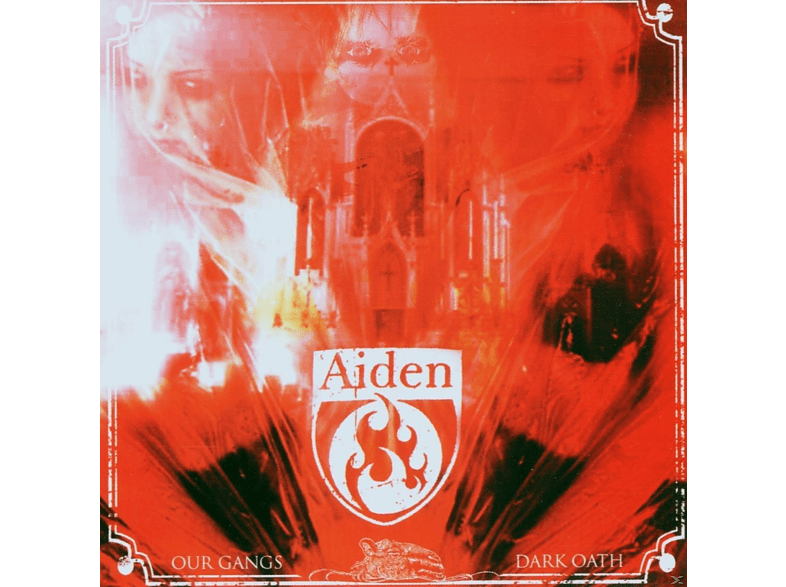 Aiden - Our Gang's Dark Oath [CD]