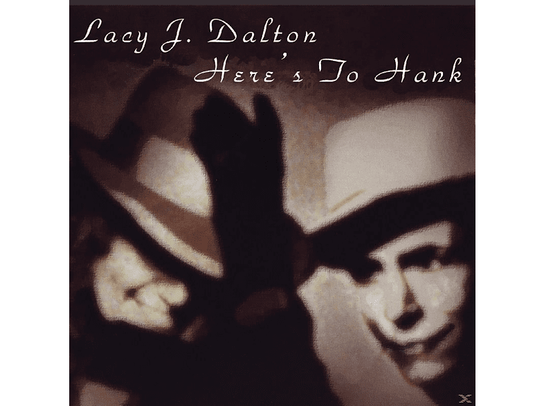 Lacy J. Dalton - Here S To Hank [CD]