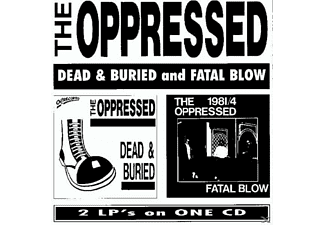 The Oppressed - Dead And Buried/Fatal Blow  - (CD)