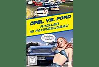 OPEL vs. FORD - Rivalen im Fahrzeugbau [DVD]