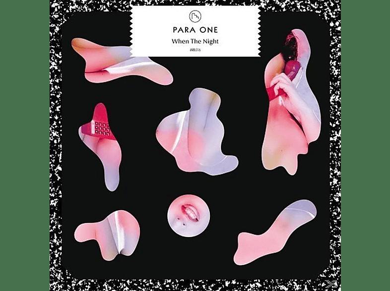 Para One - WHEN THE NIGHT [Vinyl]