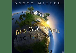 Scott Miller - Big Big World  - (CD)