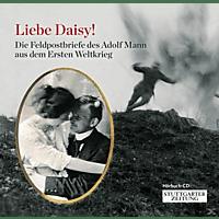 Adolf Mann - Feldpostbriefe/Hörbuch Stuttg.Zeitung - (CD)