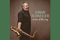 Tommy Schneller - Cream Of The Crop [CD]
