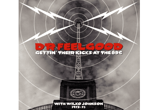 Dr. Feelgood - Gettin' Their Kicks At The Bbc  - (CD)