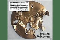 Milan Knizak, Opening Performance Orchestra - Broken Re/Broken [CD]
