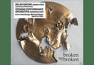 Milan Knizak, Opening Performance Orchestra - Broken Re/Broken  - (CD)