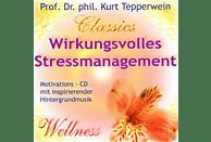 Kurt Tepperwein-classics - Wirkungsvolles Stressmanagement - (Bücher)