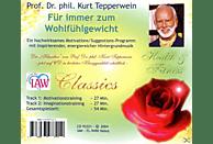 Kurt Tepperwein-classics - Für Immer Zum Wohlfühlgewicht - (Bücher)