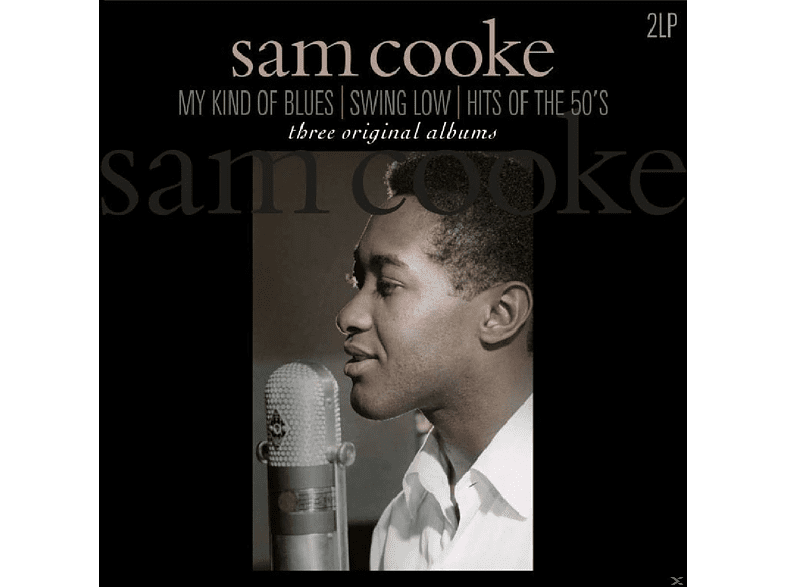 Sam Cooke - MY KIND OF BLUES/SWING LOW/HITS OF THE 50S [Vinyl]
