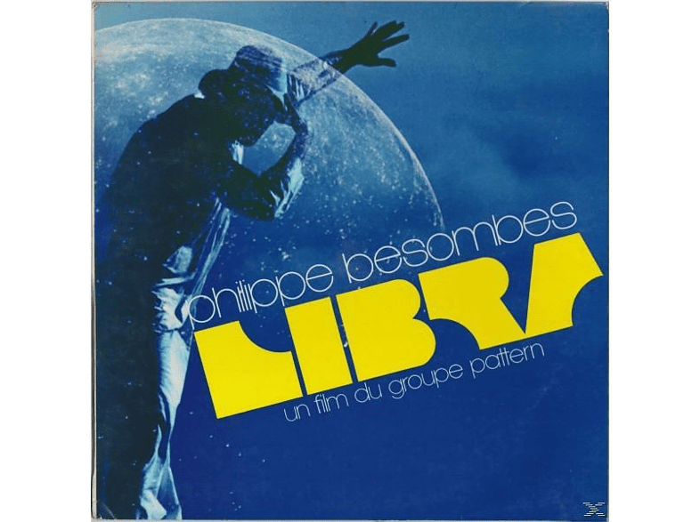 Philippe Besombes - Libra-Un film Du Groupe Pattern [Vinyl]