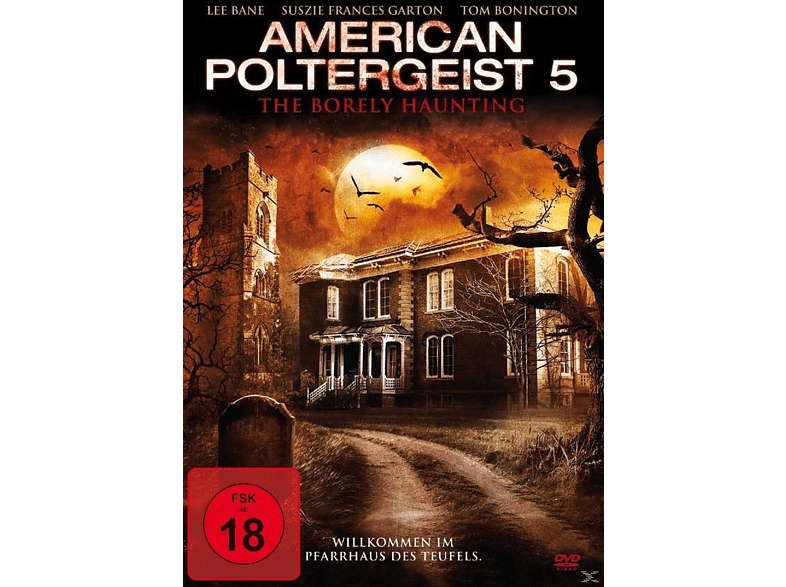 American Poltergeist 5 - The Borely Haunting [DVD]
