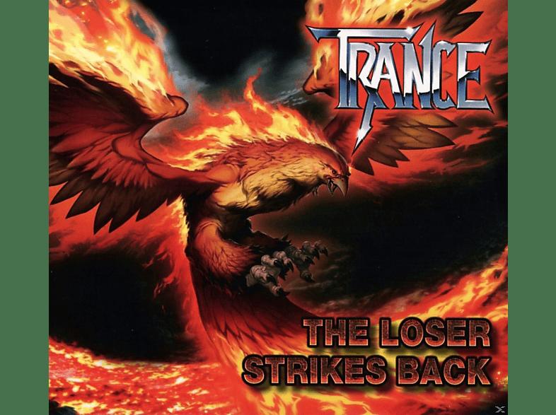 Trance - The Loser Strikes Back [CD]