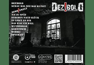 Dezibold - ZOMBIEWELT  - (CD)