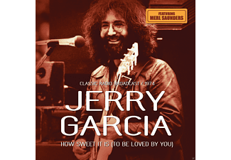 Jerry Garcia - Hiow Sweet It Is/Radio Broadcast 1974  - (CD)