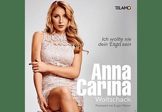 Anna-Carina Woitschack - Ich Wollte Nie Dein Engel Sein  - (CD)