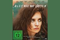 Alles was wir hatten [Blu-ray]