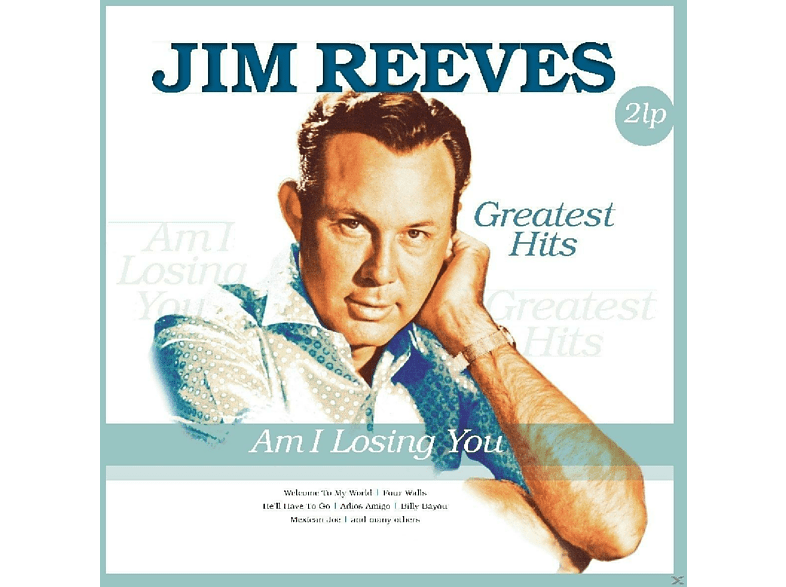 Jim Reeves - AM I LOSING YOU-GREATEST HITS [Vinyl]