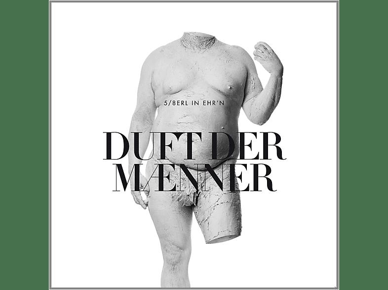 5/8erl In Ehr'n - Duft der Männer [CD]