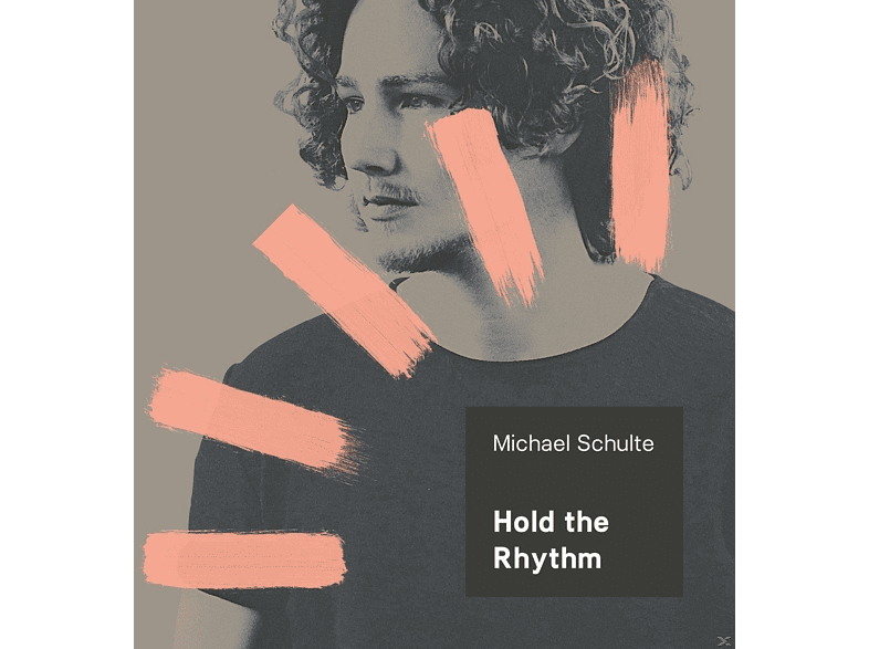 Michael Schulte - Hold The Rhythm [CD]