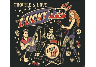 Lucky 13 - Trouble And Love - (CD)