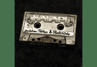 Kalapi - Zwischen Pathos & Plattitüde  - (CD)