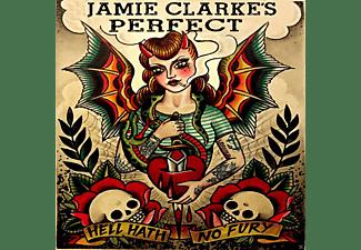 Jamie Clarke's Perfect - Hell Hath No Fury  - (CD)