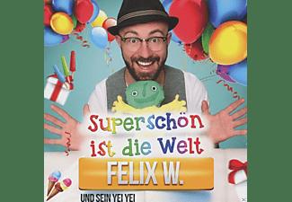 Felix W. - Superschön ist die Welt  - (CD)