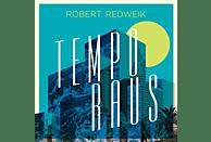 Robert Redweik - Tempo Raus (Single) [Maxi Single CD]