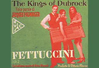 The Kings Of Dubrock - Fettuccini  - (CD)