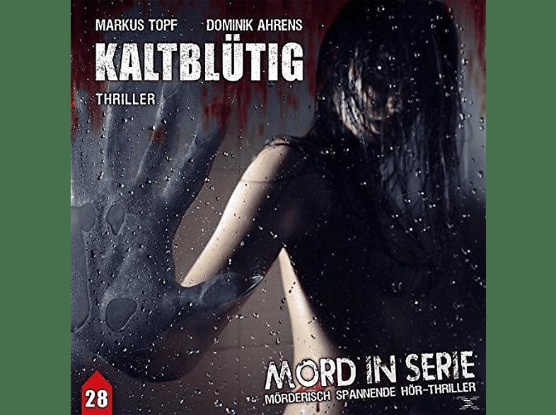 Stürzbecher,Ulrike/Pietermann,Gabrielle/Wolf,Bodo/ - Mord in Serie 28: Kaltblütig - (CD)