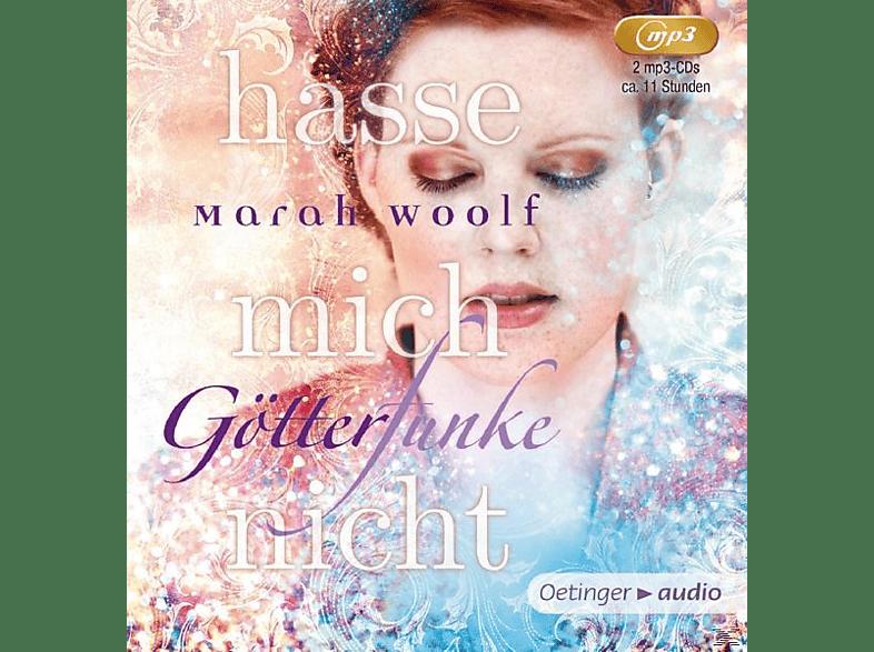 Marah Woolf - Götter Funke. Hasse mich nicht (2) - (MP3-CD)
