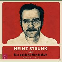 Heinz Strunk - Der Goldene Handschuh (Hörbestseller) - (CD)