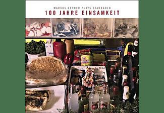 VARIOUS - 100 Jahre Einsamkeit Markus Detmer Plays Staubgold  - (CD)