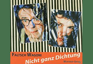 Faltsch Wagoni - Nicht Ganz Dichtung  - (CD)