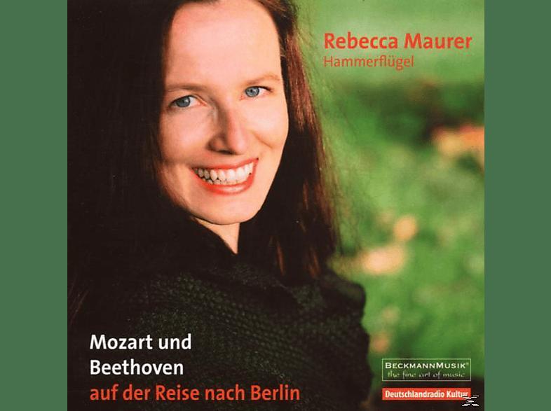 Rebecca Maurer, Matthias Beckmann, Katrina Crichton - Mozart und Beethoven auf der Reise nach Berlin [CD]