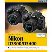 Nikon D3300/D3400 - Für bessere Fotos von Anfang an!