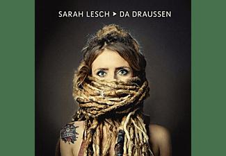 Sarah Lesch - Da Draußen  - (CD)