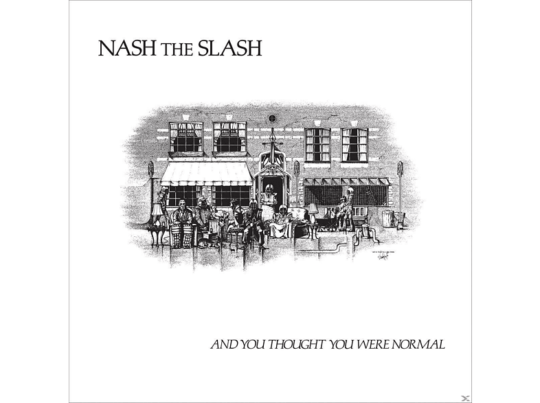 Nash The Slash - And You Thought You Were Normal [CD]