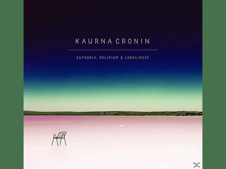 Kaurna Cronin - Euphoria,Delirium & Loneliness [CD]