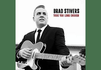 Brad Stivers - Took You Long Enough  - (CD)