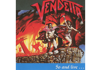 The Vendetta - Go And Live...Stay And Die (Re-Release) - (CD)