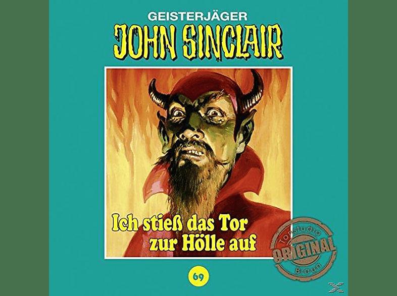 John Sinclair Tonstudio Braun-folge 69 - 069 - ICH STIESS DAS TOR ZUR HÖLLE AUF - (CD)
