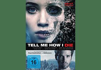 Tell Me How I Die  DVD