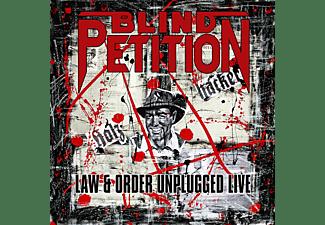 Blind Petition - Law & Order Uplugged Live (Black Vinyl)  - (Vinyl)