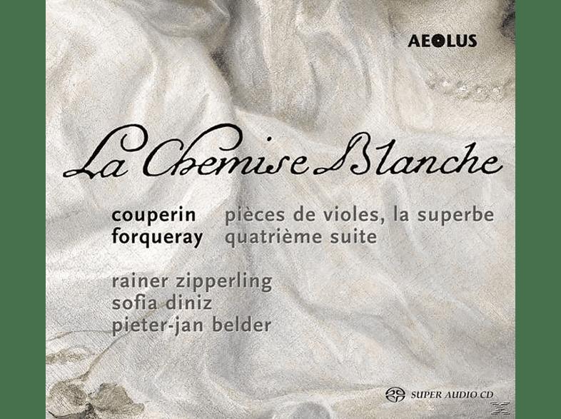 Rainer Zipperling, Sofia Diniz, Pieter-Jan Belder - La Chemise Blanche-Werke für Viola da Gamba [SACD Hybrid]