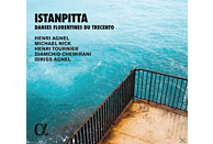 Henri Agnel, Michael Nick, Henri Tournier, Djamchid Chemirani, Idriss Agnel - Istanpitta-Florentinische Tänze des 14.Jh. [CD]